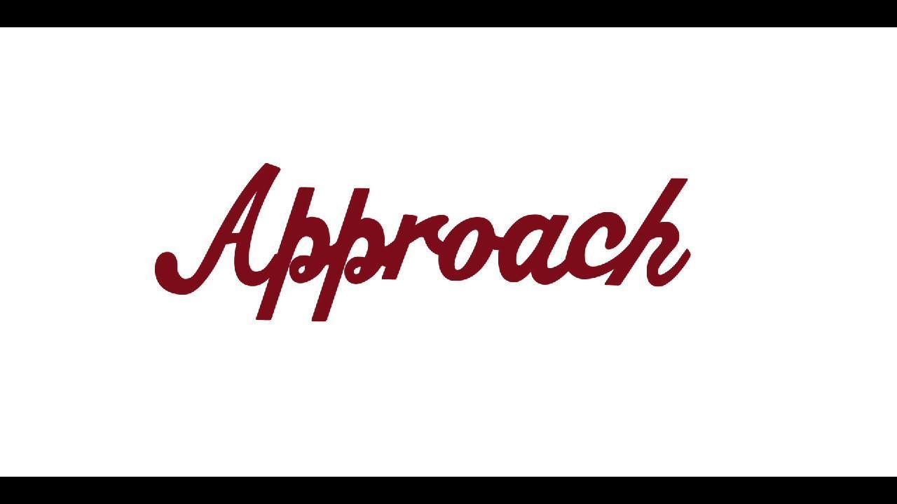 APPROACH